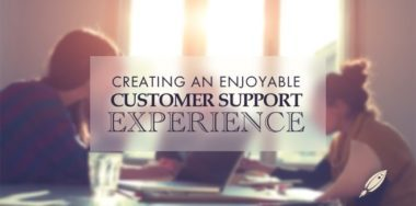 Top 10 Ways to Enhance Customer Support Experience for Your Clients