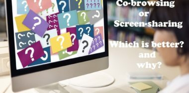 Co-browsing or Screen Sharing : Which is Better for Visual Engagement