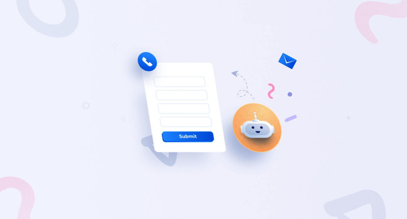 Top 7 Reasons Why Chatbots Will Replace Your Contact Forms