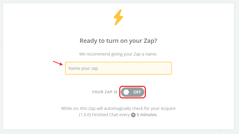 Launching the Zap