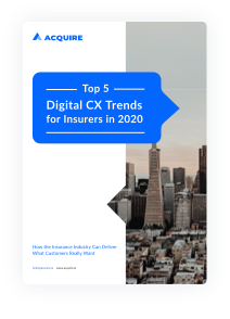 Top 5 Digital CX Trends for Insurers in 2020