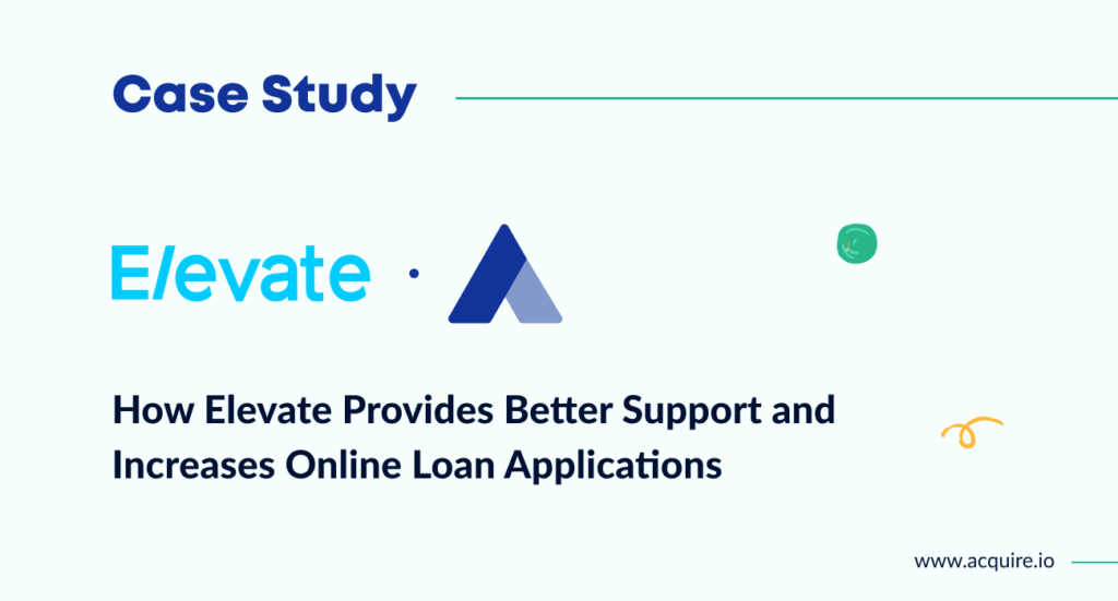 See how Elevate used Acquire to increase online loan applications