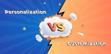Personalization vs. Customization: Are They Really Different?