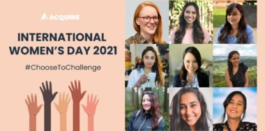 #ChooseToChallenge: Women of Acquire Reflect on International Women's Day
