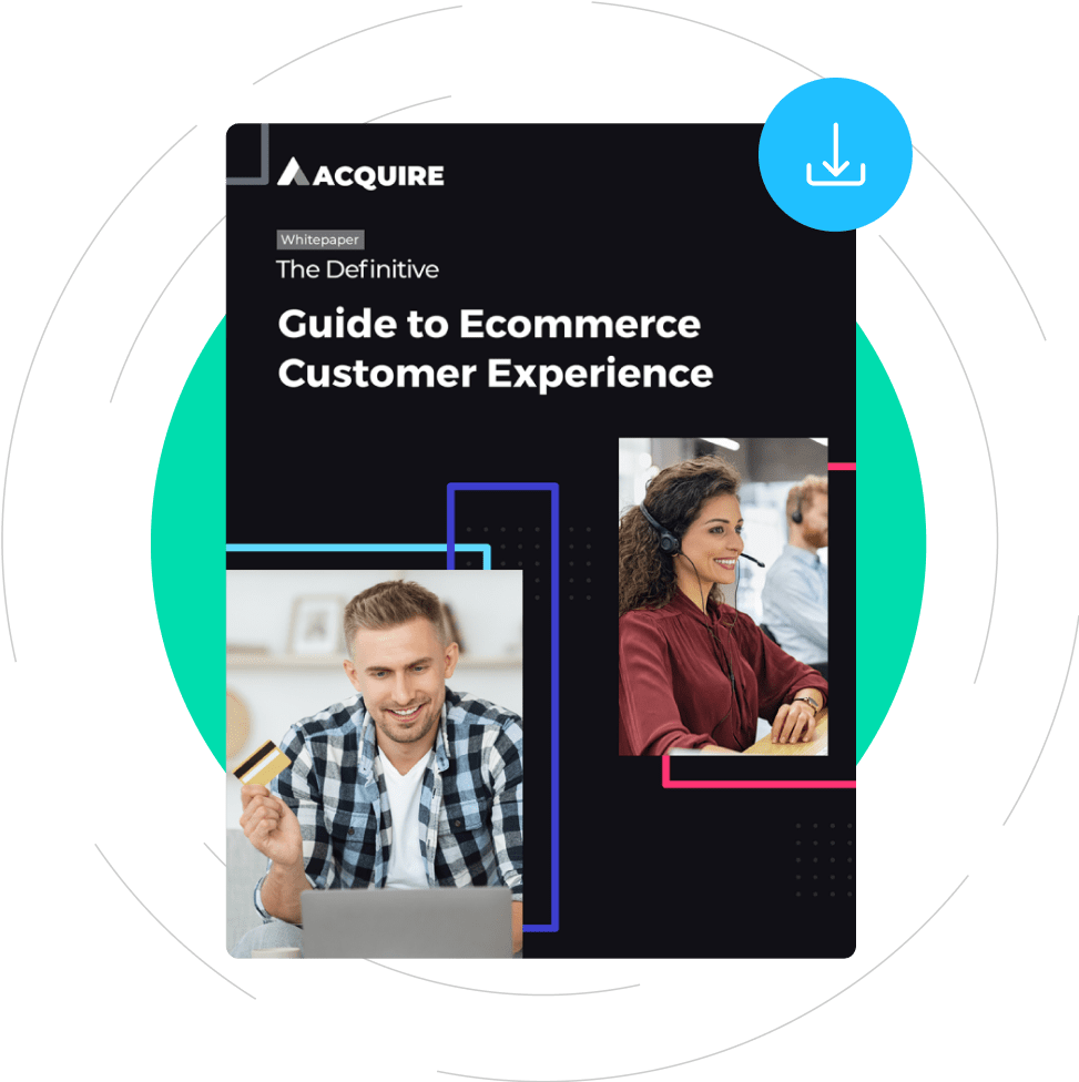 Detailed guide to ecommerce customer experience